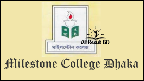 Milestone College HSC Admission Result notice 2016