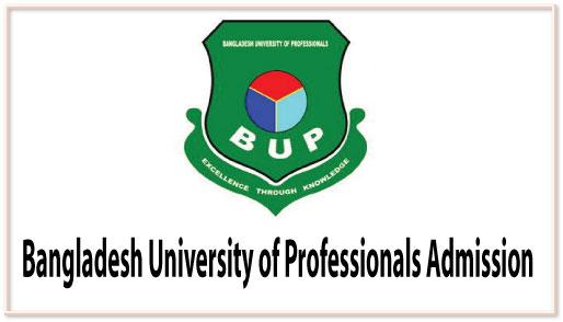 Bangladesh University of Professionals Admission Circular 2016-17