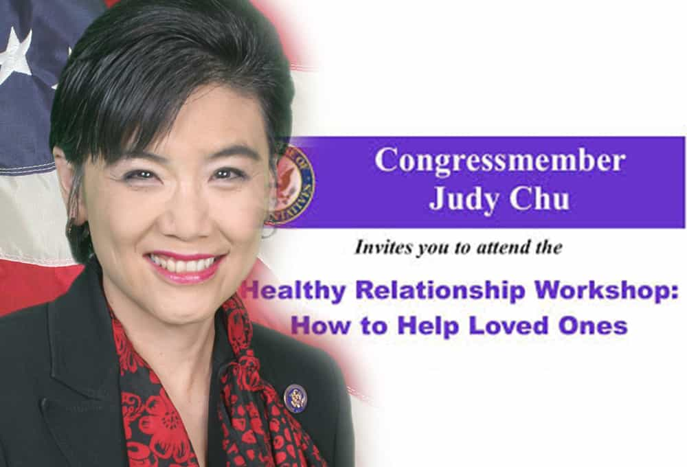 Rep. Judy Chu - Healthy Relationship Workshop: How to Help Loved ...