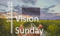 Vision Sunday am
