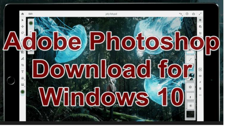 Photoshop CC Crack Download for Windows 10