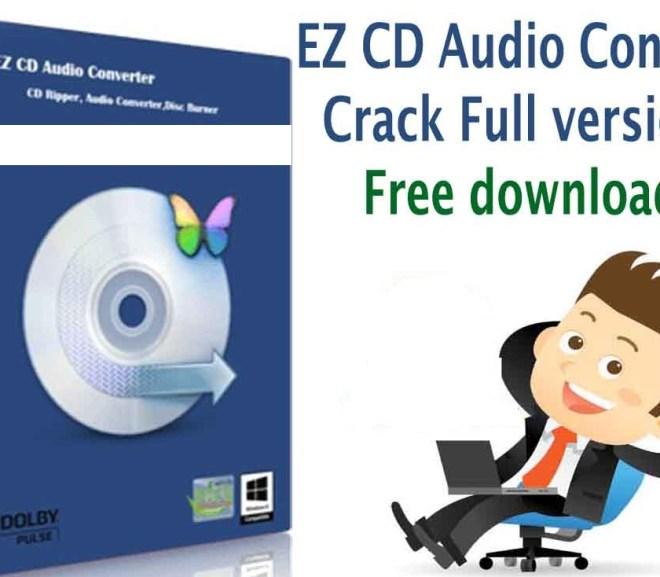 EZ CD Audio Converter 9.3.2.1 Crack With Serial Key Download 2021