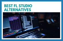 Best FL Studio Alternatives