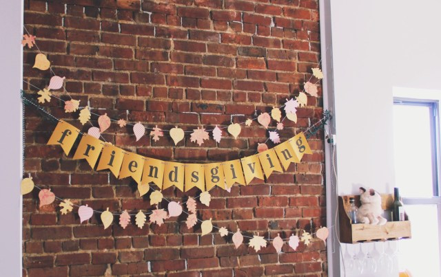 Fun banner to make for Friendsgiving this year
