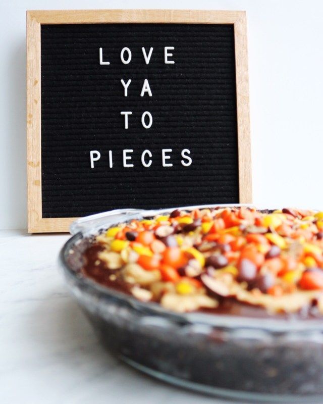 """""""Love ya to pieces"""" cute letter board quote - Pies Before Guys"""