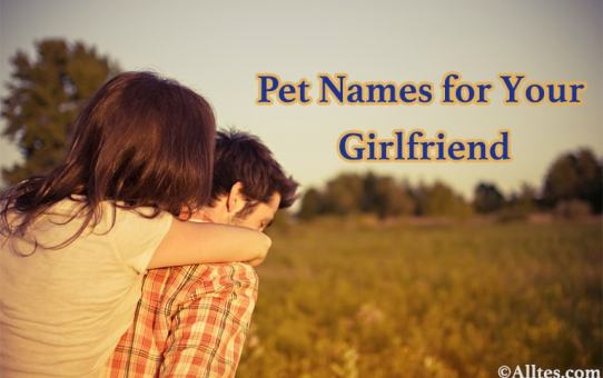 Pet Names for Your Girlfriend