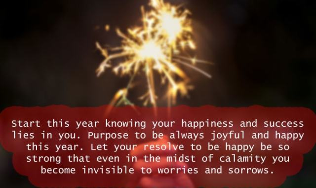 Start this year knowing your happiness and success lies in you.