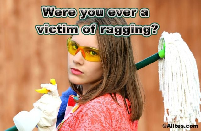 were you ever a victim of ragging