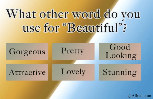 what other word do you use for beautiful