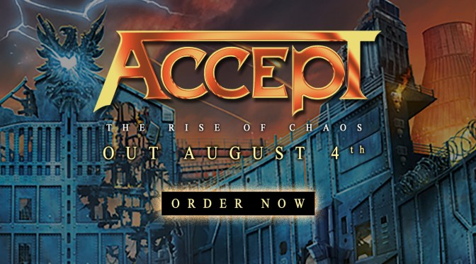 Accept Releases Second Trailer For The Rise Of Chaos
