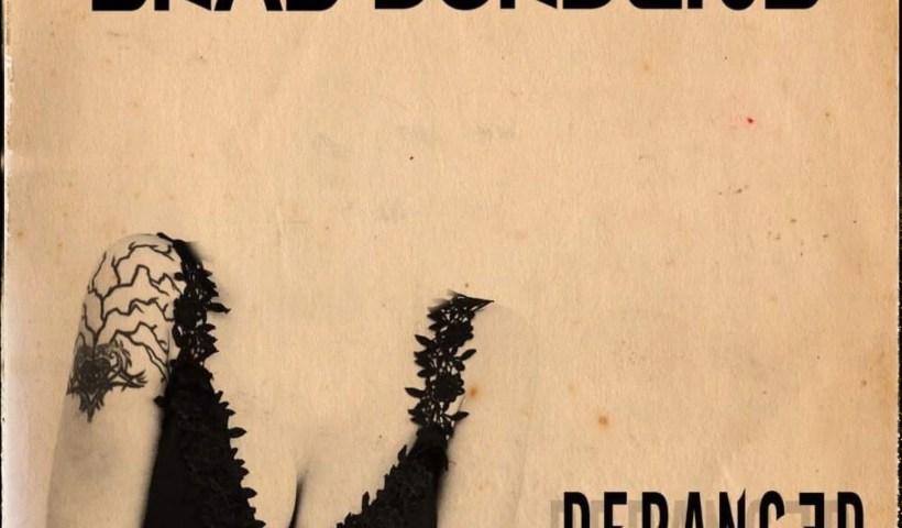 """Brad Jurjens Featuring Jeff Scott Soto Release """"Deranged"""""""