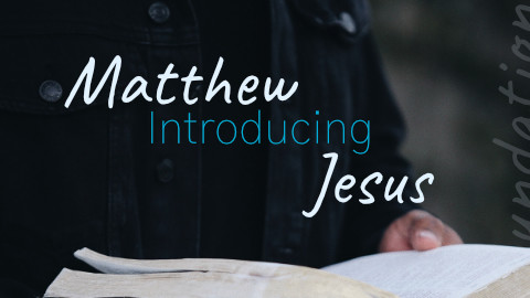 Matthew Introducing Jesus