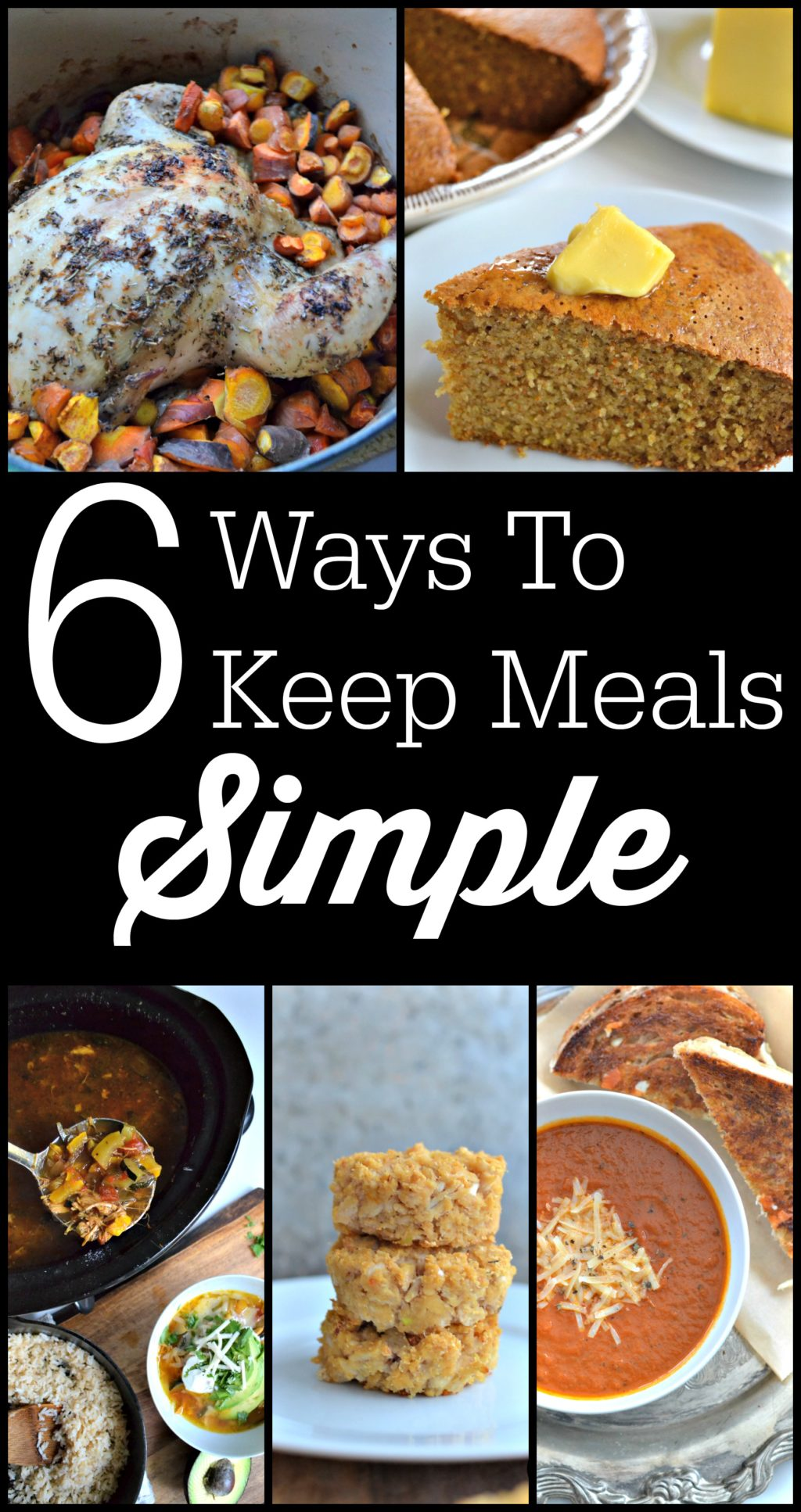 6 Ways To Keep Meals Simple   Love the flavors of time-consuming gourmet dishes, but not the time-consuming part? Yeah, me either. I am all about simple. I hope that, by sharing my six ways to keep meals simple with you, I can help you narrow down the gazillion pinned and bookmarked recipes you've got that are just too complicated for you to make right now. For a new recipe to make it on our menu, it has to meet these six requirements for simple meals.   AllTheNourishingThings.com