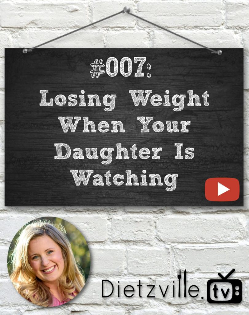 Dietzville.TV #007: Losing Weight When Your Daughter Is Watching | I am on a weight loss journey... in front of my kids who hear every word I say and watch every thing I do. I have a pre-teen age daughter, so I have to be very careful of the things I say, especially about myself and my weight. Here's how I'm treading carefully and losing weight while my daughter is watching. | Dietzville.tv