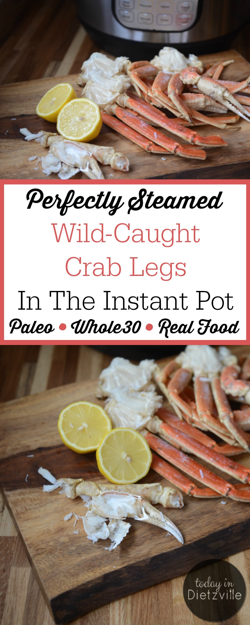 instant pot crab legs perfectly steamed in the instant pot