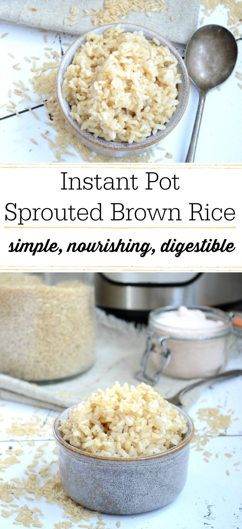 You want to prepare your grains and beans with traditional methods, like soaking and sprouting, to reduce phytic acid and make them more digestible and nourishing... But, you can't figure out how to cook your prepared grains in your pressure cooker. The user manual doesn't tell you that! Here's how to cook basic Instant Pot Sprouted Brown Rice that's simple and nourishing!