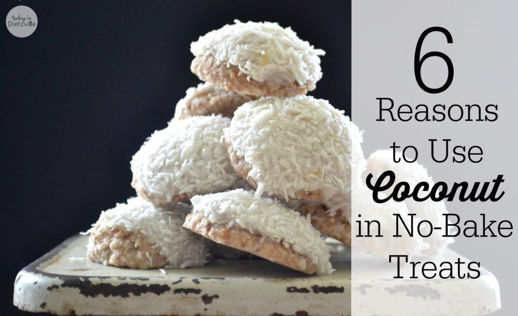 6 Reasons to Use Coconut in NoBake Treats 2