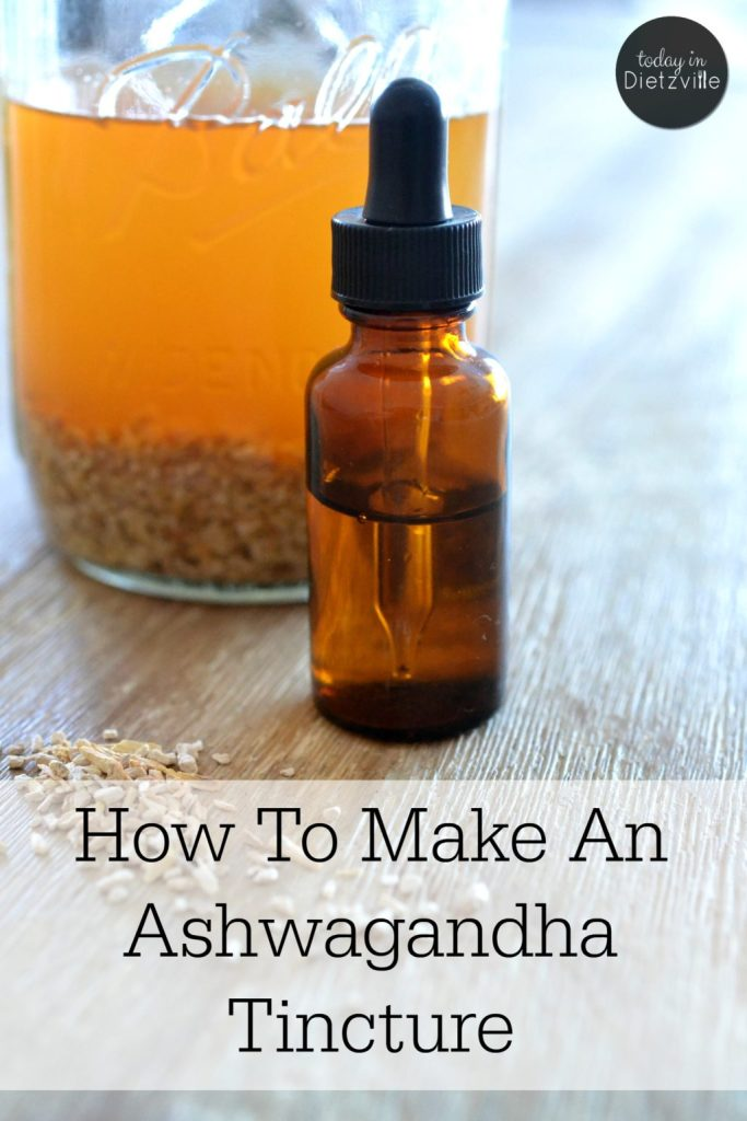 How To Make An Ashwagandha Tincture