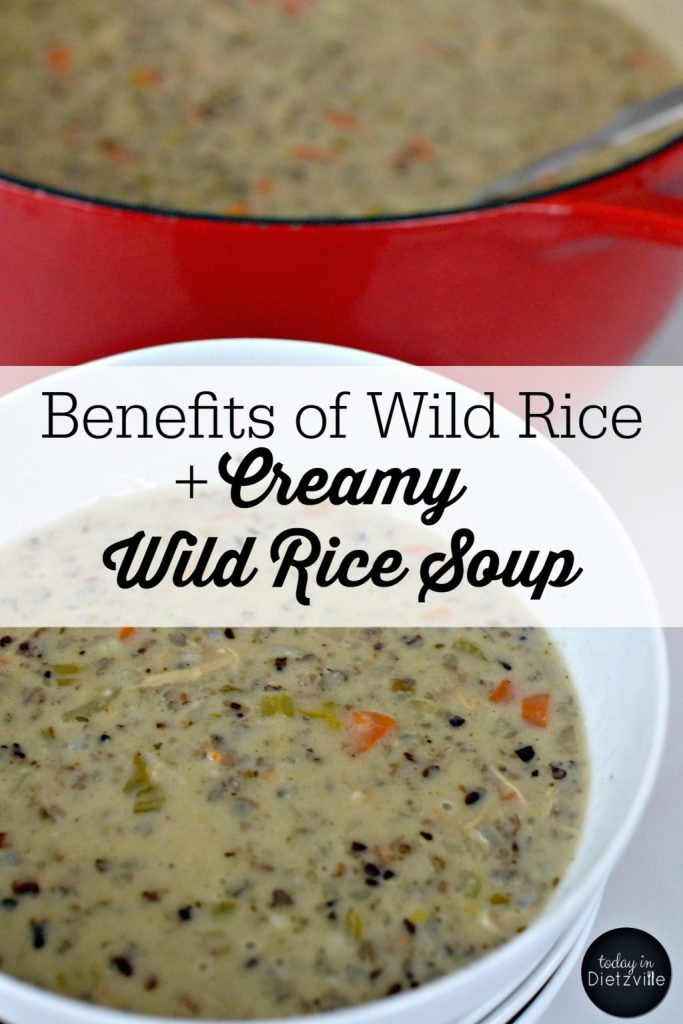 Benefits of Wild Rice + Creamy Wild Rice Soup