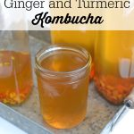 ginger and turmeric kombucha with text overlay