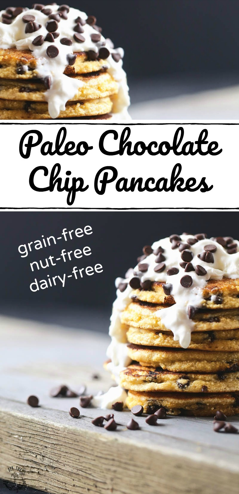 collage of 2 images of paleo chocolate chip pancakes with text overlay between images