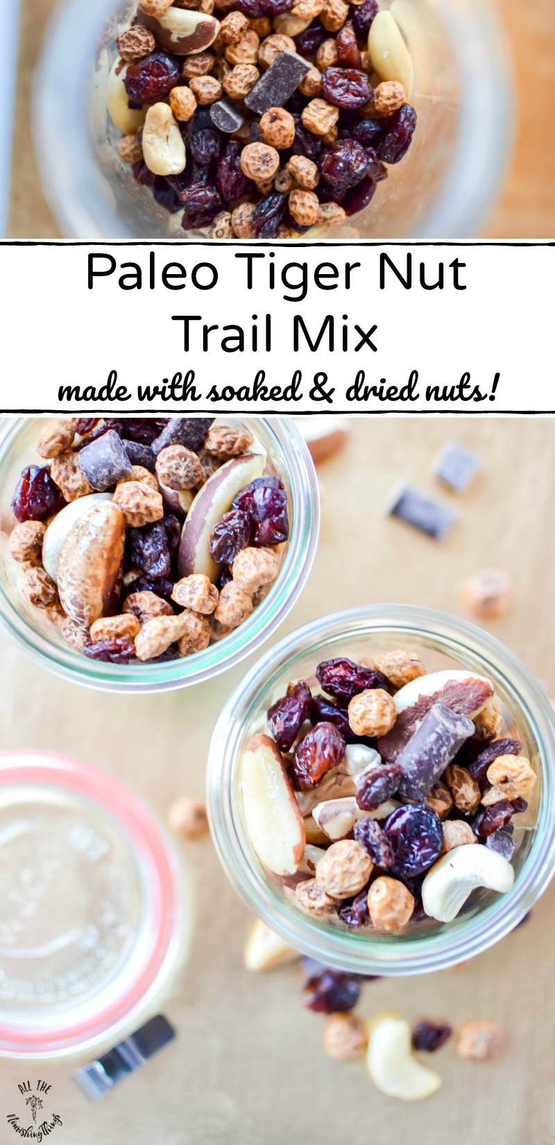 2 images of paleo tiger nut trail mix with text overlay between the images
