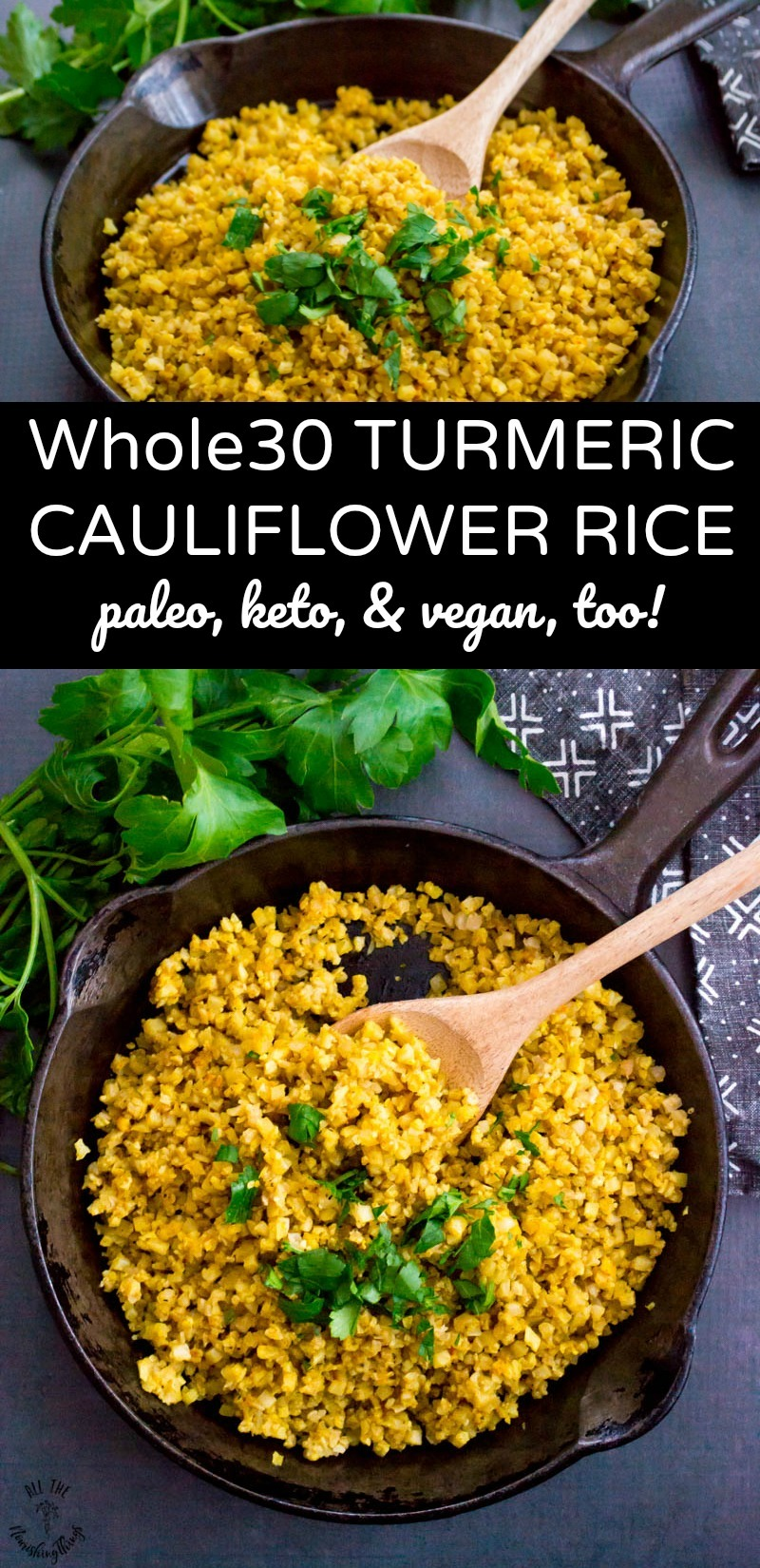 collage of 2 images of turmeric cauliflower rice in cast iron skillet with wooden spoon and a text overlay