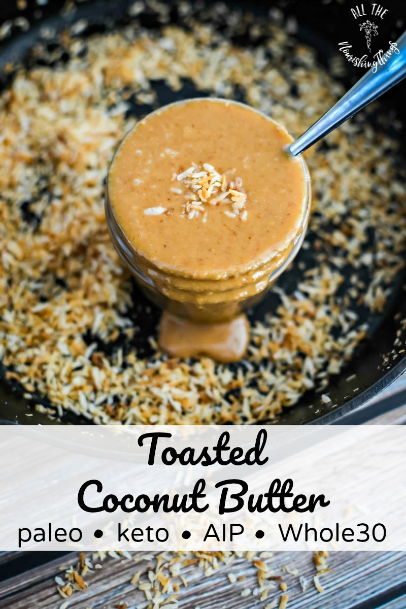 jar of keto toasted coconut butter with text overlay