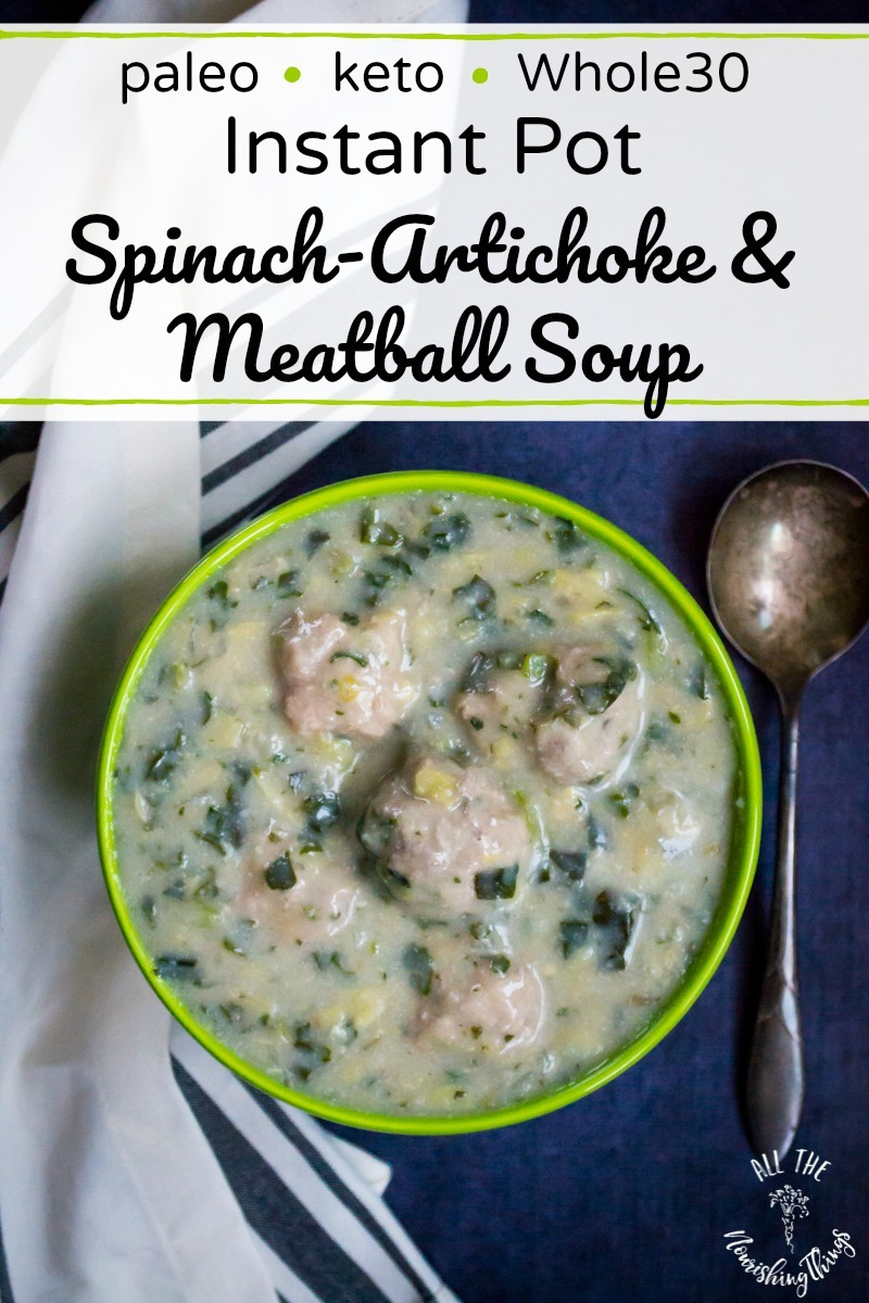 instant pot spinach artichoke meatball soup with text overlay