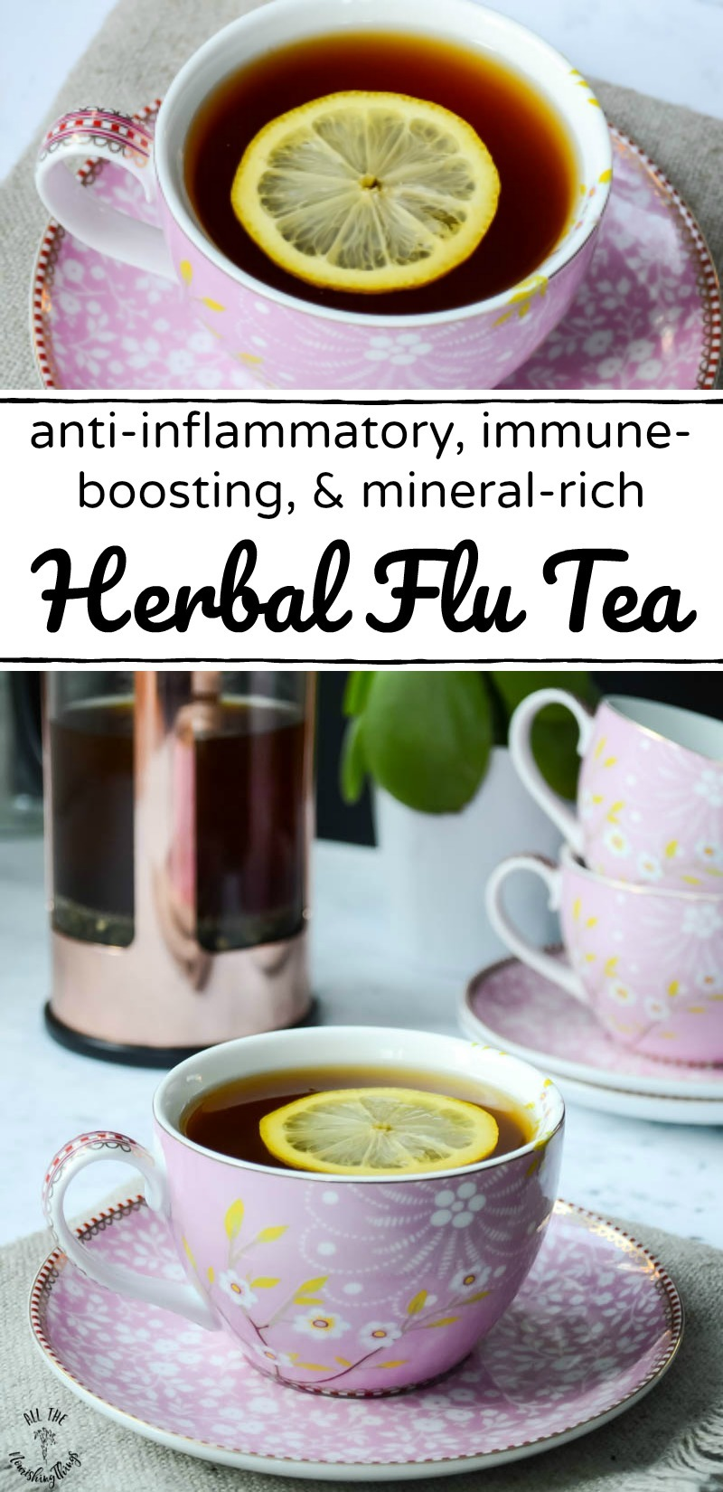 collage of 2 images of pink teacup of herbal flu tea with text overlay
