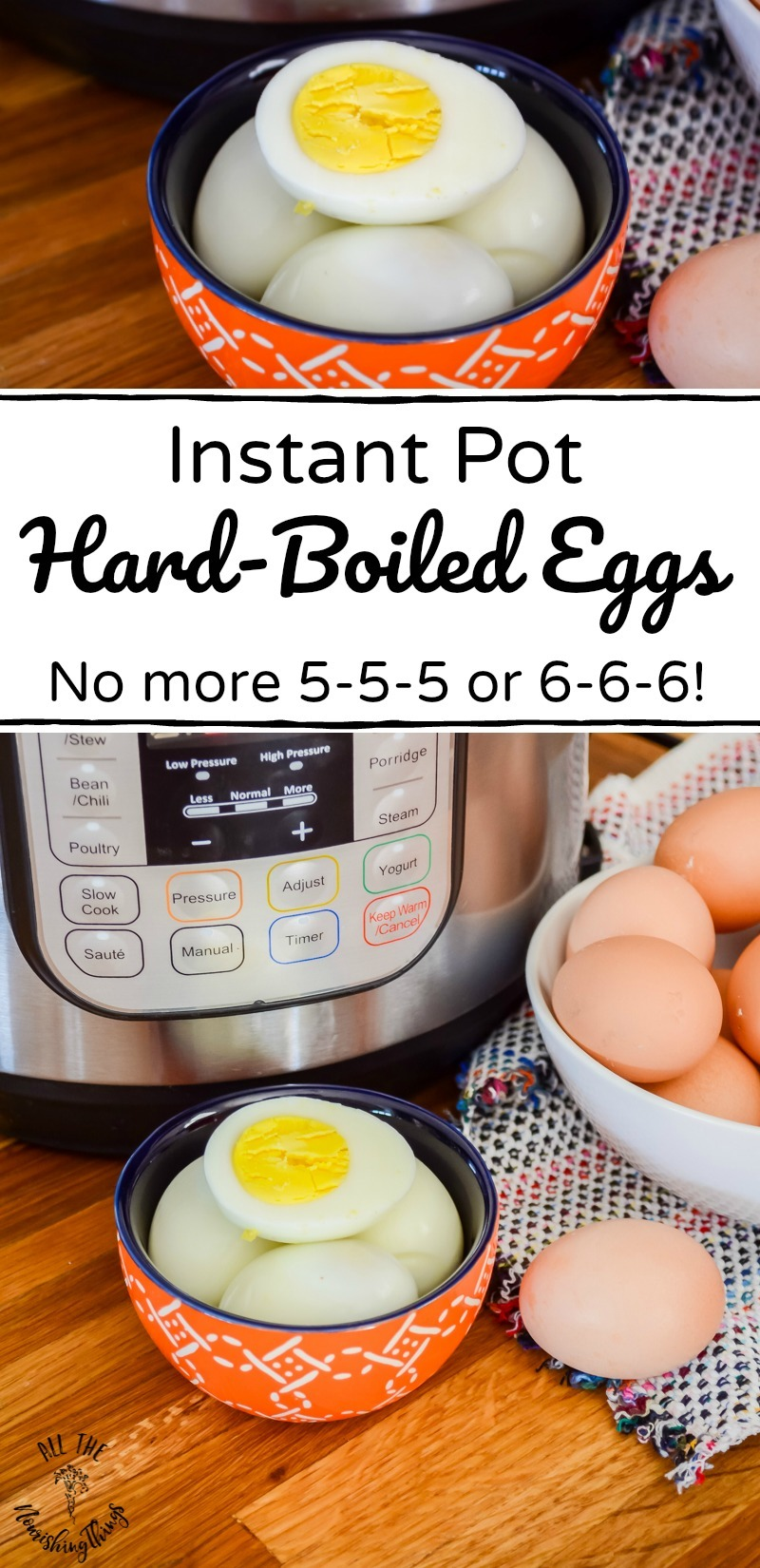 collage of 2 images of no-fail instant pot hard-boiled eggs in orange bowl with text overlay