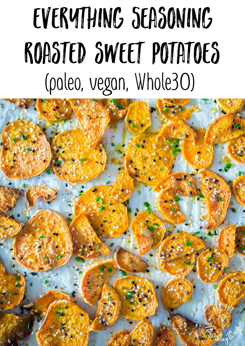 everything seasoning roasted sweet potatoes with text overlay