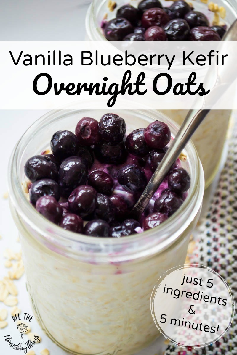 vanilla blueberry kefir overnight oats with text overlay
