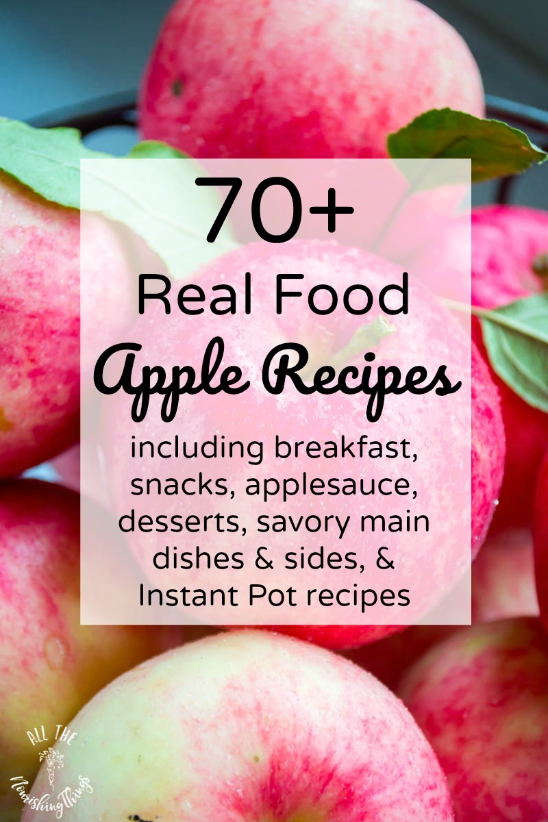 apples with text overlay real food apple recipes