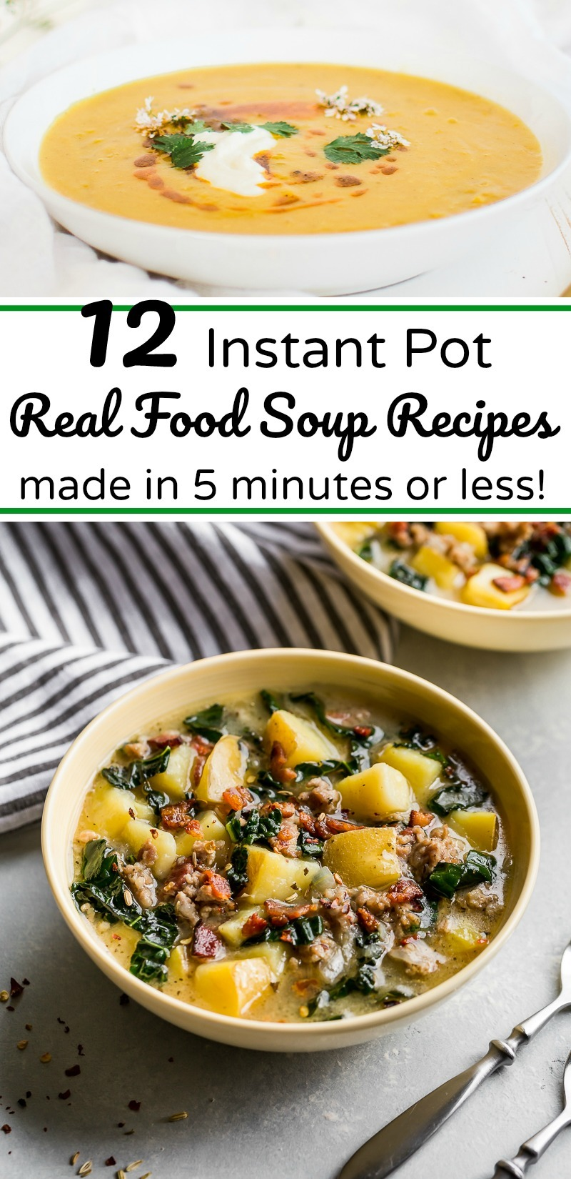 bowls of instant pot real food soups that are made in 5 minutes or less