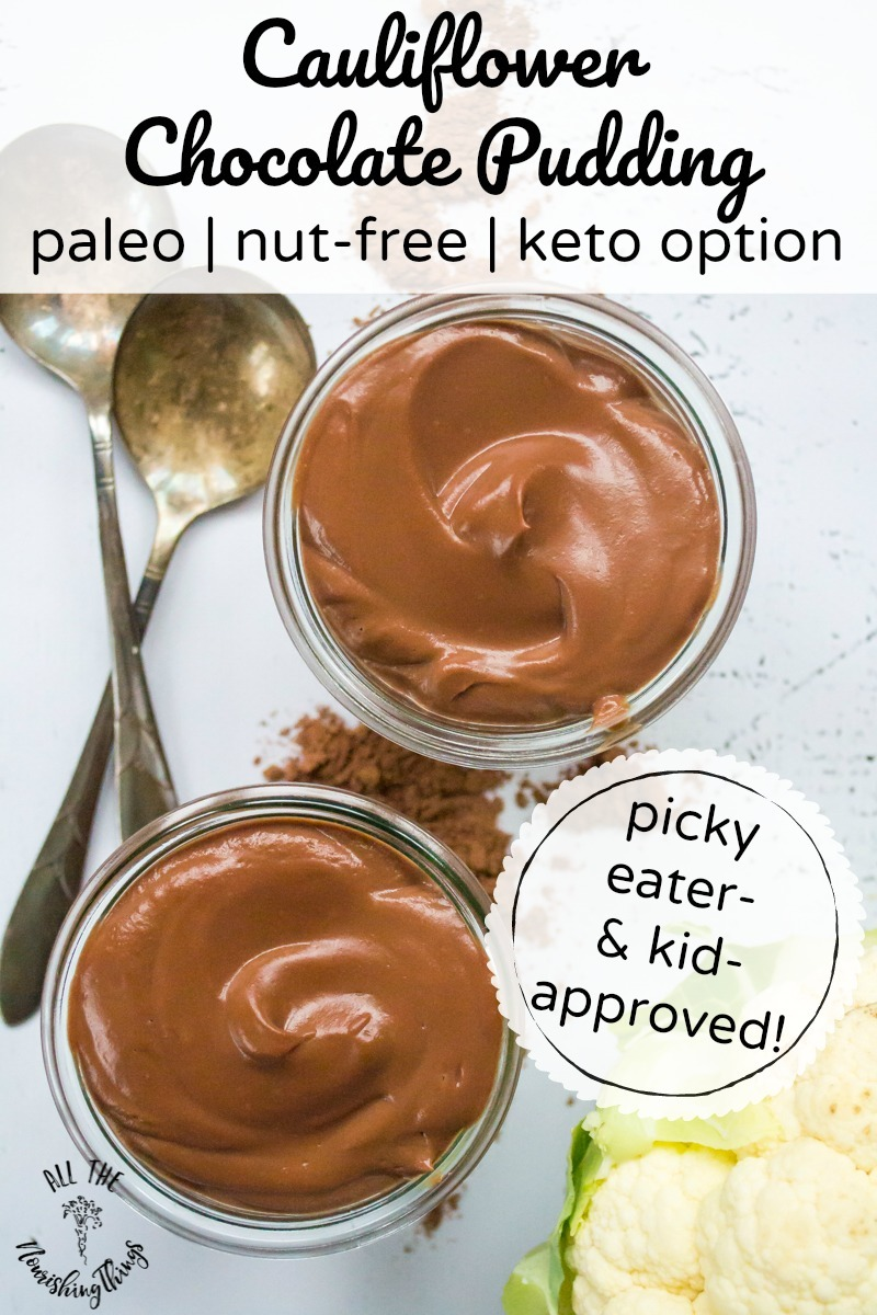 kid-approved cauliflower chocolate pudding with text overlay