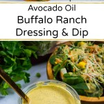 collage image of avocado oil buffalo ranch dressing in jar and on a salad with text overlay