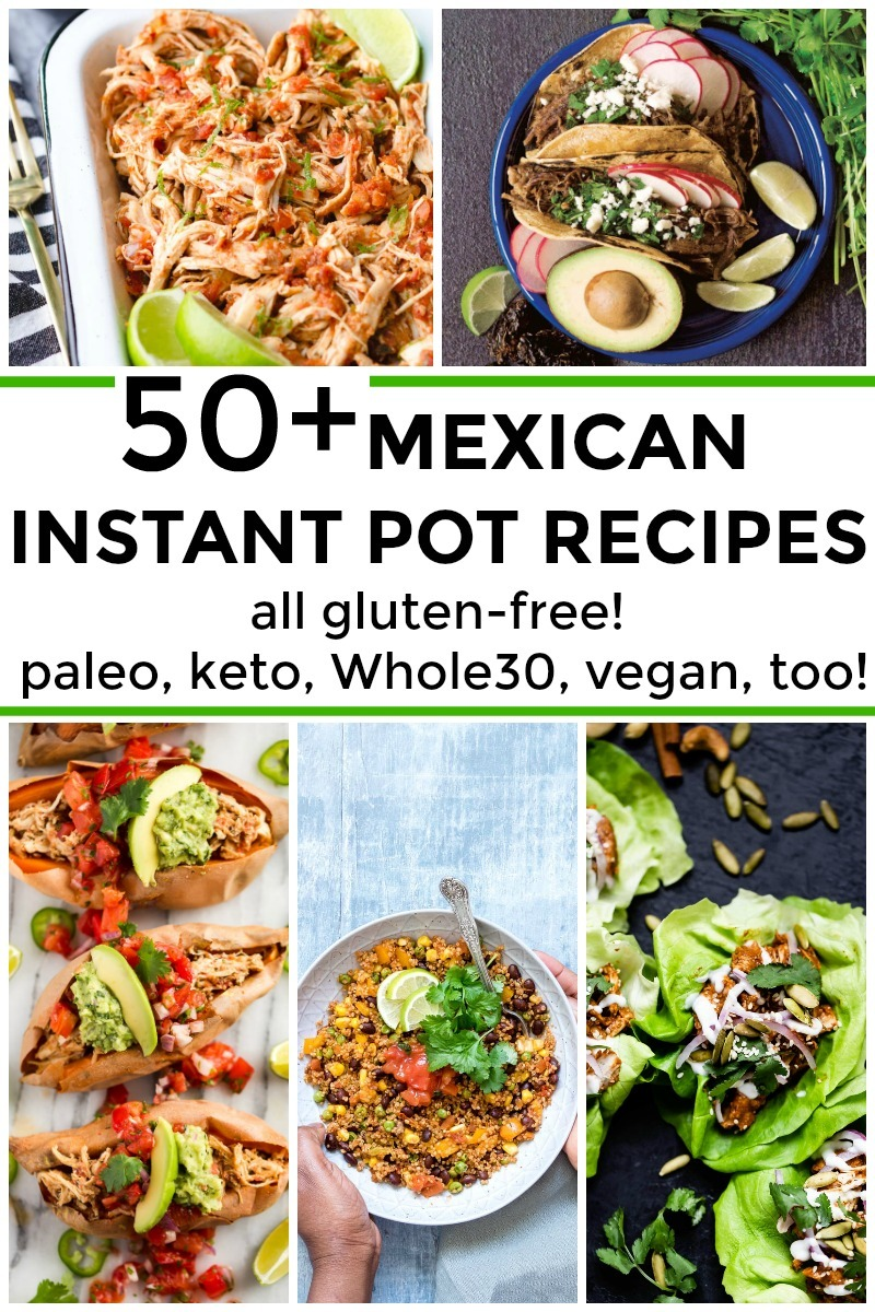 collage of 5 healthy and gluten-free mexican instant pot recipes with text overlay