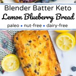 collage of 2 images of keto lemon blueberry bread with fresh lemons and blueberries and text overlay