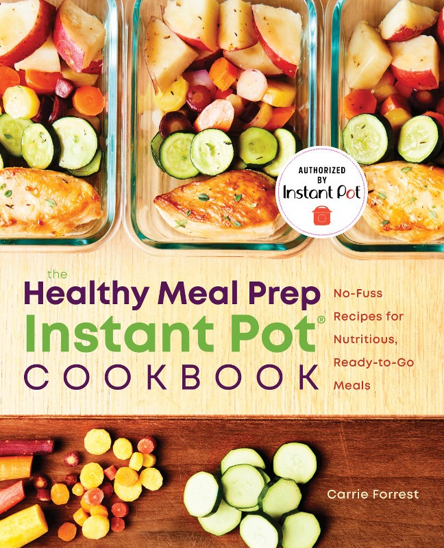 cover of the healthy meal prep instant pot cookbook