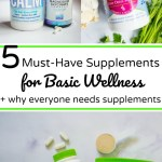 collage of images of supplements for basic wellness with text overlay