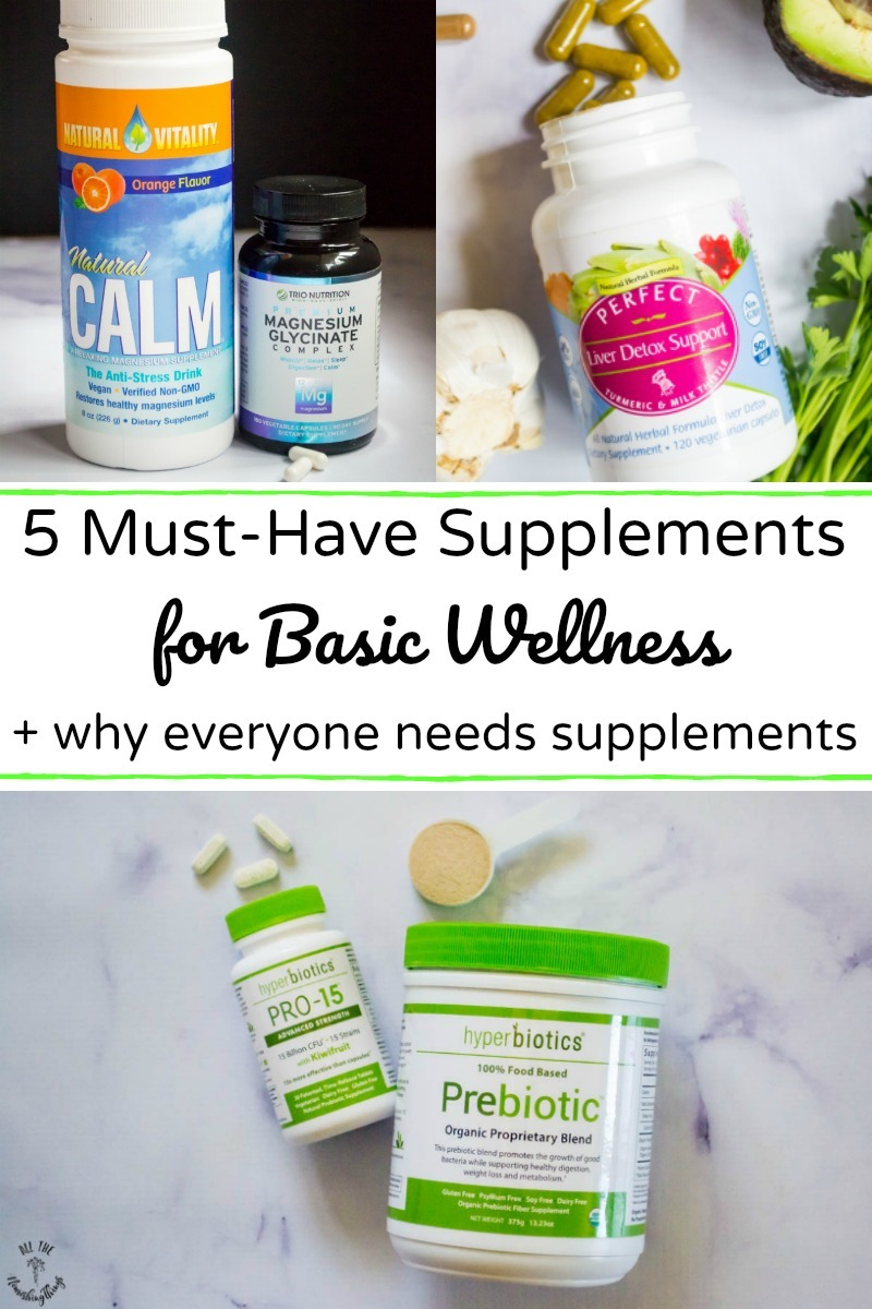 collage of images of must-have supplements for basic wellness with text overlay