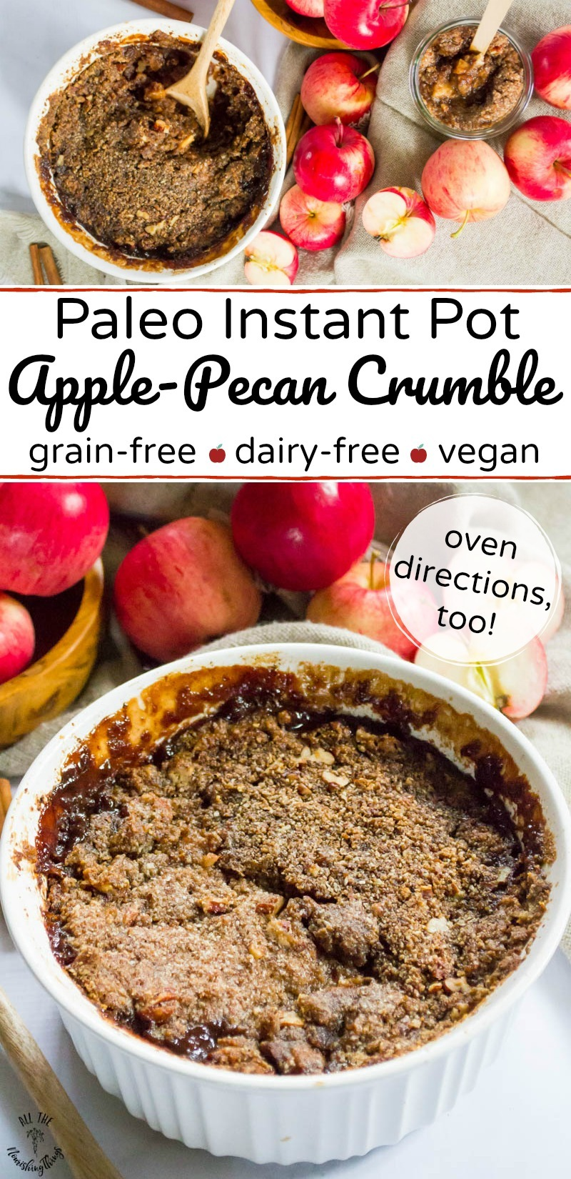 collage of 2 images of paleo instant pot apple pecan crumble with text overlay between the images