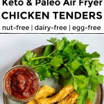 paleo and keto air fryer chicken tenders with text overlay