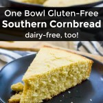 collage of 2 images of gluten-free southern cornbread with text overlay between images