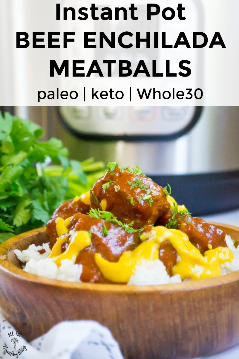 wooden bowl of instant pot beef enchilada meatballs with instant pot in background and text overlay