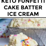 keto funfetti cake batter ice cream in a scoop with colorful sprinkles and text overlay
