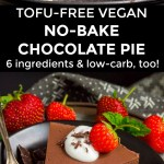 tofu-free vegan no-bake chocolate pie on a black plate with the whole pie on a stand behind the slice with a text overlay