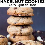 collage of images of keto dark chocolate and white chocolate hazelnut cookies with text overlay