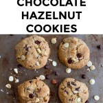 collage of keto dark and white chocolate hazelnut cookies with text overlay between them